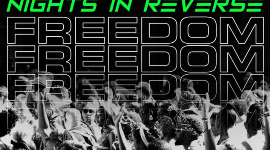 nights in reverse freedom